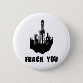 Frack You Button