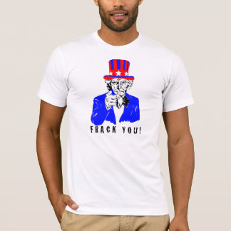 Frack You! Shirt
