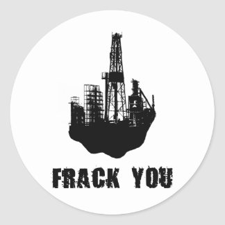 Frack You Stickers