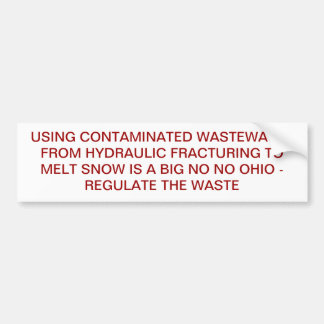 Fracking Contaminated Waste Water Bumper Stickers
