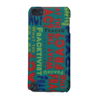 Fracking iPod Touch (5th Generation) Case