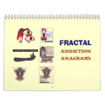 Fractal addiction anagrams 2008 calendar