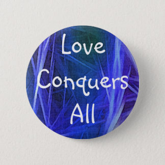 FRACTAL ART LOVE CONQUERS ALL Button