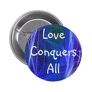 FRACTAL ART LOVE CONQUERS ALL Button