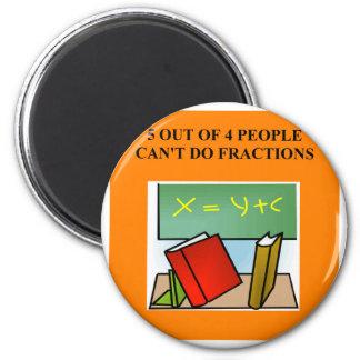 fraction math joke 2 inch round magnet