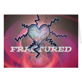 fractured heart card