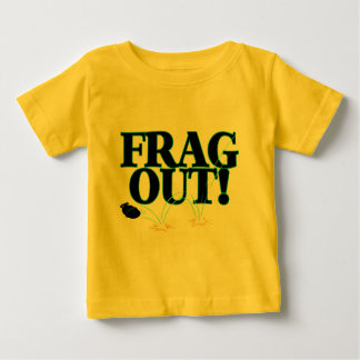 Frag Out Baby T-Shirt