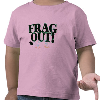 Frag Out Tees