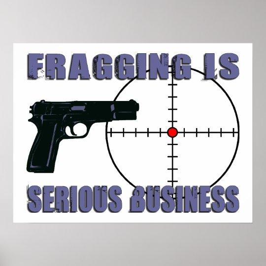 Fragging es negocio serio póster