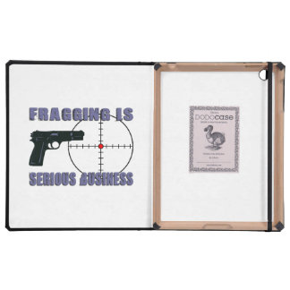 Fragging Is Serious Business iPad Cover