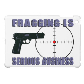 Fragging Is Serious Business iPad Mini Cover