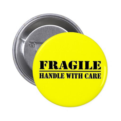 Fragile: Handle With Care Buttons