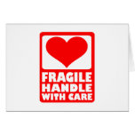 Fragile handle with care greeting card