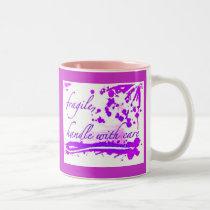 fragile handle with care purple mug