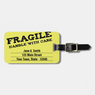 Fragile, Handle with Care, Yellow Bag Tag