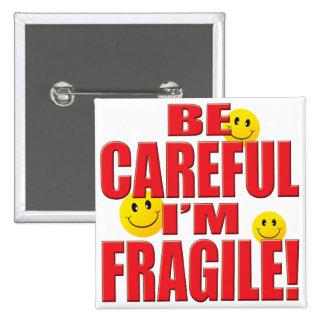 Fragile Life 2 Inch Square Button