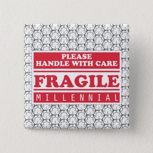 Fragile Millennial Handle With Care Bubble Wrap Pinback Button