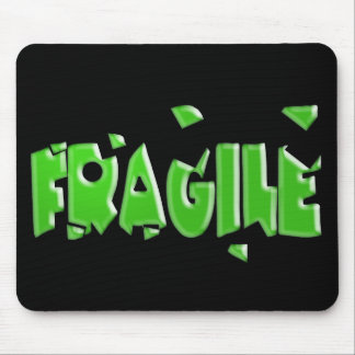 Fragile Mouse Pad