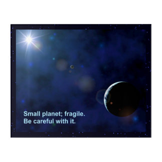 Fragile Planet Acrylic Print