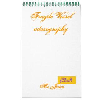 Fragile Vessel Calendar