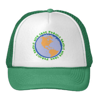 Fragile World Handle With Care Trucker Hat
