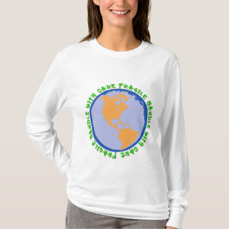 Fragile World Handle With Care T-Shirt
