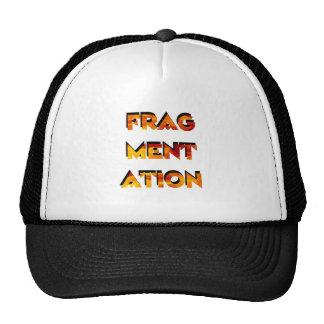 Fragmentaion Hats