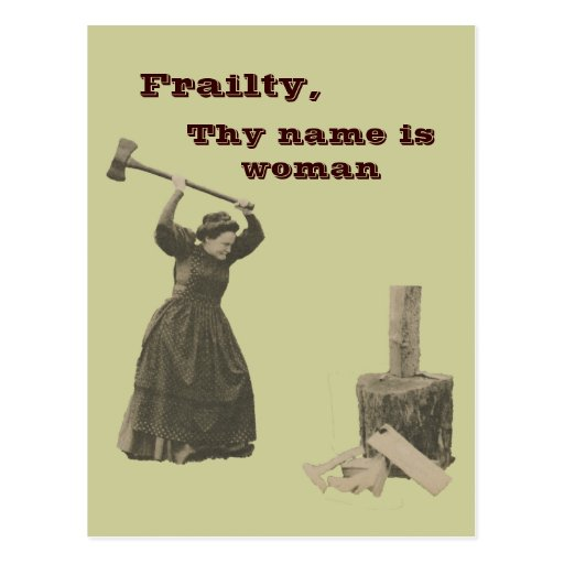 Frailty, Thy Name is Woman Postcards