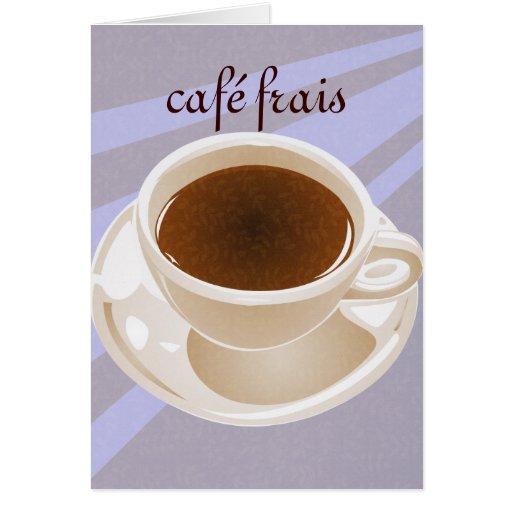Frais de Café Tarjeta De Felicitación