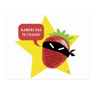 ¡Fraise del pas TA de Ramène!! © Les Hameçons Postales