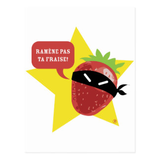 ¡Fraise del pas TA de Ramène!! © Les Hameçons Tarjeta Postal