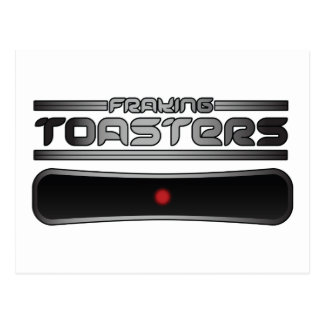 Fraking Toasters Post Cards