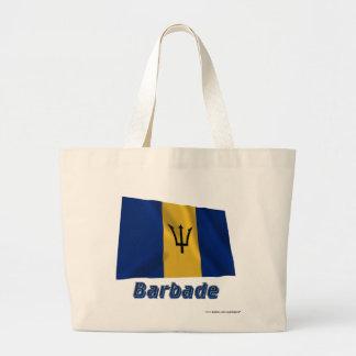 Français de Drapeau Barbade avec le nom en Bolsa De Mano