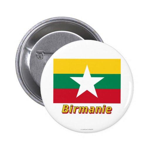 Français de Drapeau Birmanie avec le nom en Pin