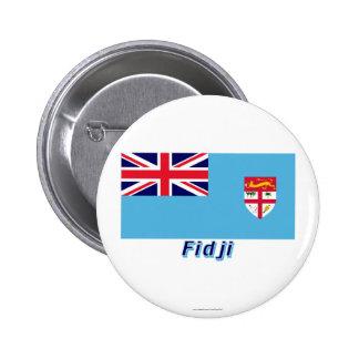 Français de Drapeau Fidji avec le nom en Pin Redondo 5 Cm