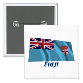 Français de Drapeau Fidji avec le nom en Pin Cuadrada 5 Cm