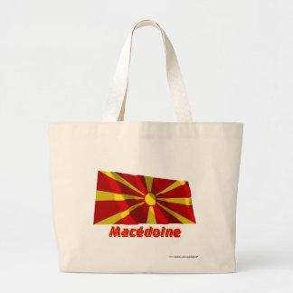 Français de Drapeau Macédoine avec le nom en Bolsa De Mano