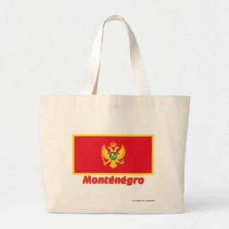 Français de Drapeau Monténégro avec le nom en Bolsa Lienzo