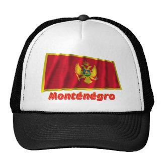 Français de Drapeau Monténégro avec le nom en Gorro De Camionero