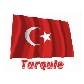Français de Drapeau Turquie avec le nom en Postal