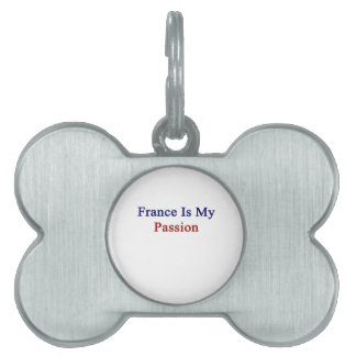 France Is My Passion Pet ID Tag