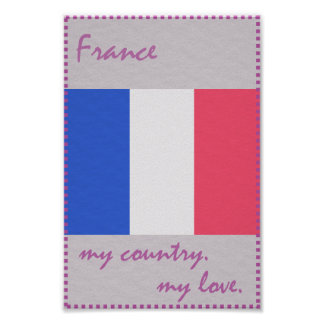France My Country My Love Poster