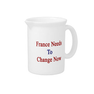 France Needs To Change Now Drink Pitchers