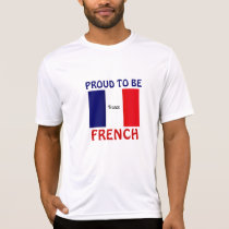 France: Proud to be French T-Shirt