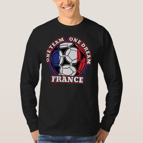 France Soccer One Team One Dream T-Shirt
