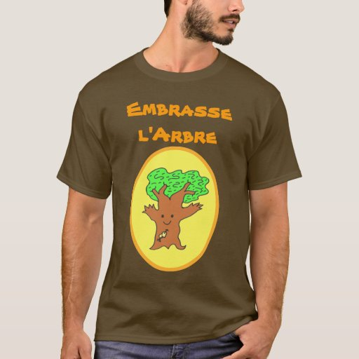 Francés: El árbol Hugger abraza la camisa