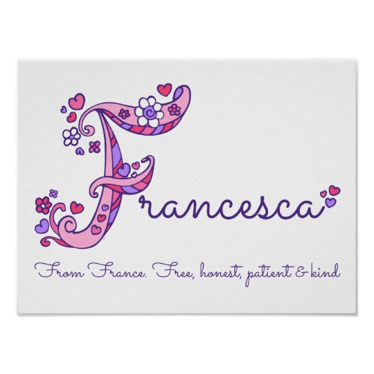 Francesca initial F doodle heart art name meaning Poster ...