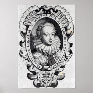 Francesco Gonzago, Duke of Mantua and Marquess Poster
