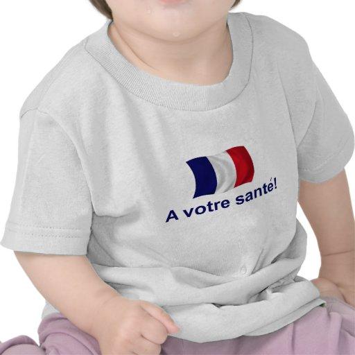 ¡Francia un Votre Sante! Camisetas