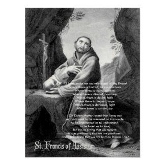 """Francis, """"O Lord, make me an instrument of Thy ... Poster"""